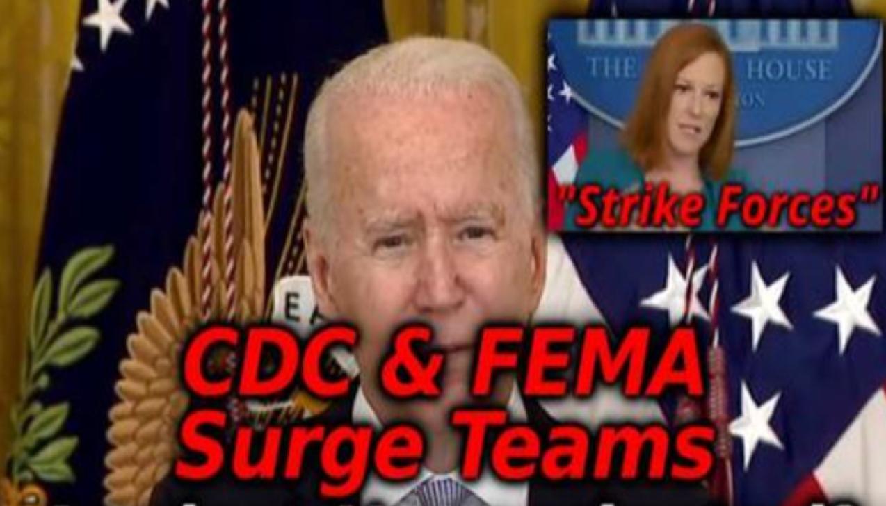 FEMA SURGE TEAMS? Biden Announces New FEMA and CDC Surge Teams For Unvaccinated (video)